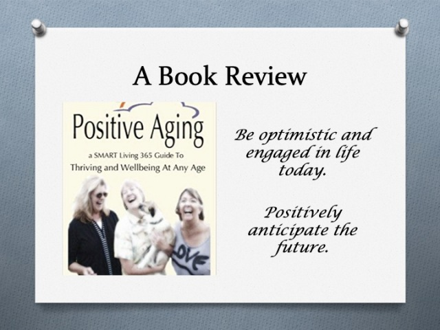 Book Review – Positive Aging